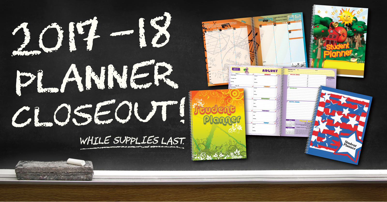 2017-18 Planner Closeout! While Supplies Last.